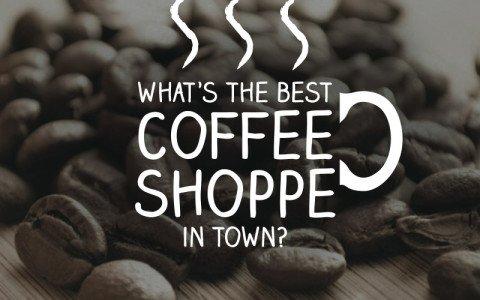 best coffee shop in town